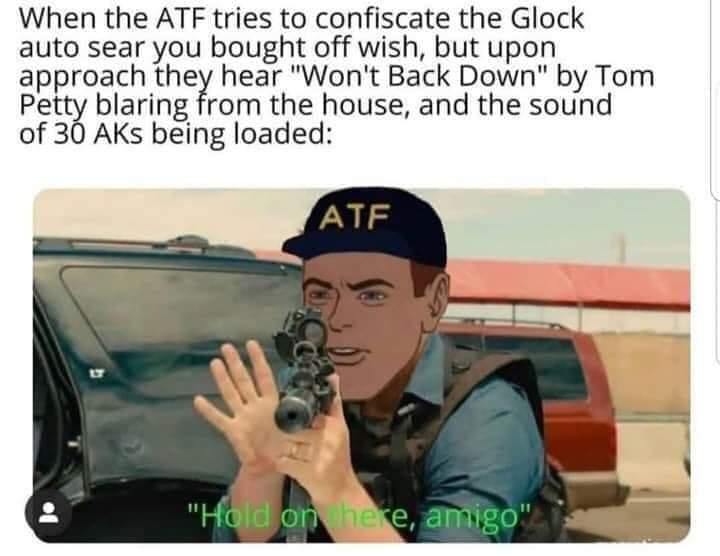 Atf Memes Mississippi Gun Owners Community For Mississippi